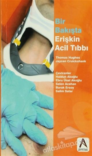 BİR BAKIŞTA ERİŞKİN ACİL TIBBI (  )