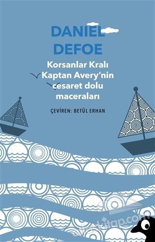 KORSANLAR KRALI KAPTAN AVERY'NİN CESARET DOLU MACERALARI (  )