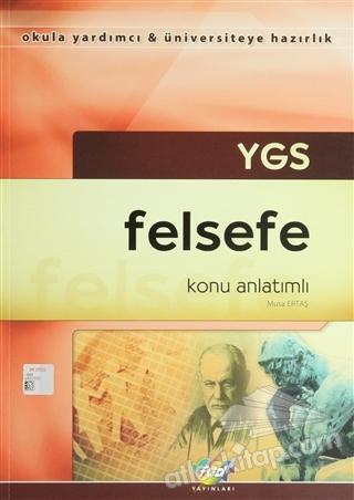 YGS FELSEFE KONU ANLATIMLI ( OKULA YARDIMCI - SINAVLARA HAZIRLIK )