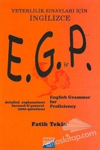 ENGLİSH GRAMMER FOR PROFİCİENCY ExAMS ( YETERLİLİK SINAVLARI İÇİN )