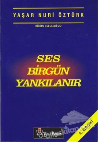 SES BİRGÜN YANKILANIR (  )