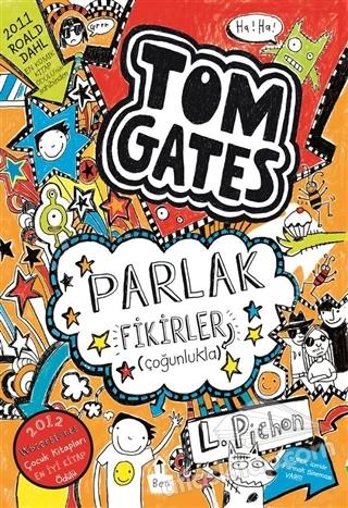 TOM GATES PARLAK FİKİRLER (ÇOĞUNLUKLA) (  )