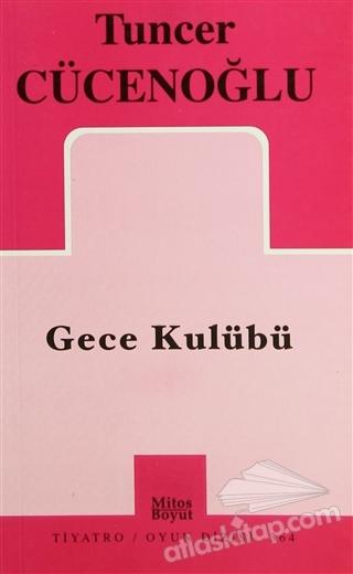 GECE KULÜBÜ (  )