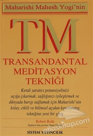 TM MAHARİSHİ MAHESH YOGİ'NİN  TRANSANDANTAL MEDİTASYON TEKNİĞİ (  )
