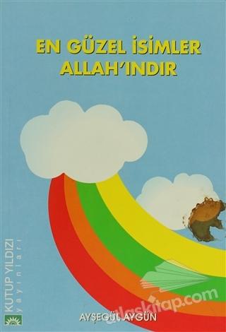 EN GÜZEL İSİMLER ALLAH'INDIR (  )
