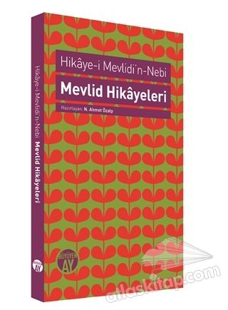 HİKAYE-İ MEVLİDİ'N-NEBİ / MEVLİD HİKAYELERİ (  )