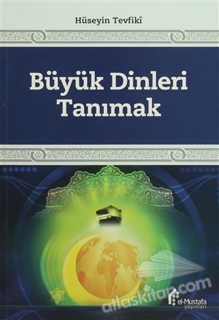BÜYÜK DİNLERİ TANIMAK (  )