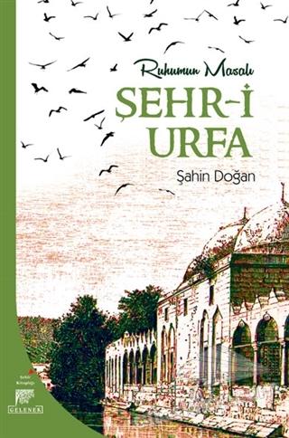 RUHUMUN MASALI ŞEHR-İ URFA (  )