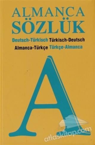 ALMANCA SÖZLÜK ( TÜRKÇE - ALMANCA / ALMANCA - TÜRKÇE )