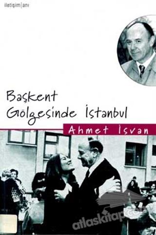 BAŞKENT GÖLGESİNDE İSTANBUL (  )