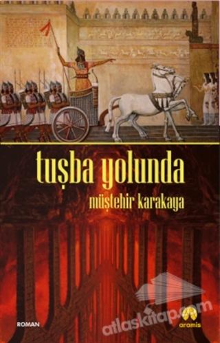 TUŞBA YOLUNDA (  )