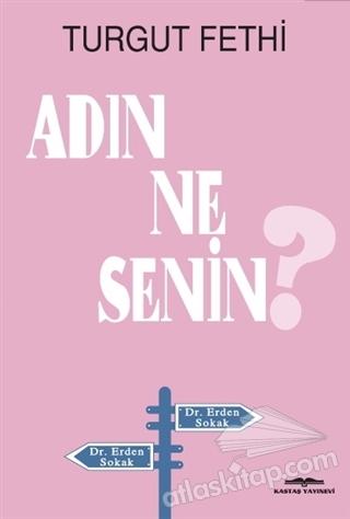 ADIN NE SENİN? (  )