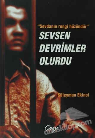SEVSEN DEVRİMLER OLURDU (  )