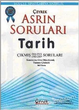 ÇEYREK ASRIN SORULARI TARİH (  )
