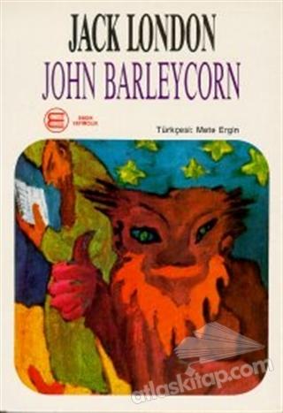 JOHN BARLEYCORN (ALKOLLÜ ANILAR) (  )