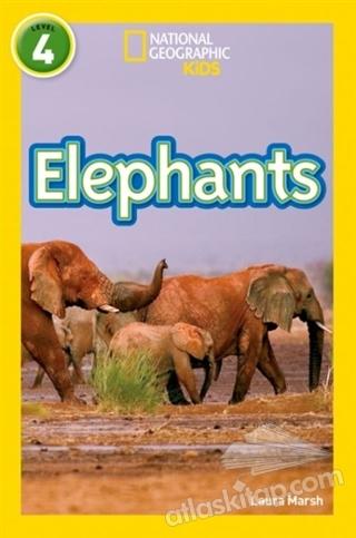 ELEPHANTS: LEVEL 4 ( NATİONAL GEOGRAPHİC KİDS )