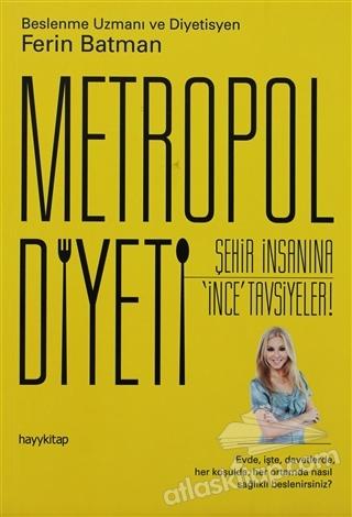 METROPOL DİYETİ (  )