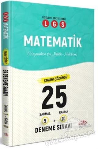LGS MATEMATİK TAMAMI ÇÖZÜMLÜ 25 DENEME SINAVI (  )