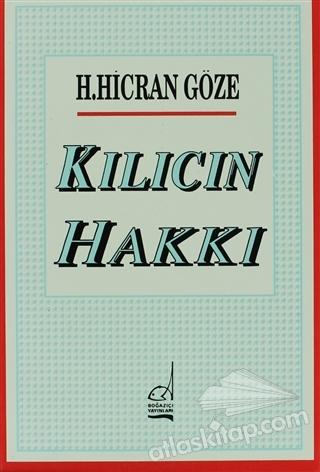 KILICIN HAKKI ( HİCRET - PEYGAMBER DUASI - ŞANLI BEDİR - UNUTULAN EMİR )