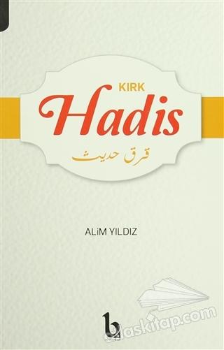 KIRK HADİS (  )