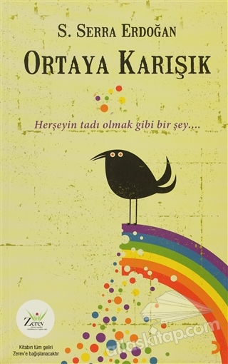 ORTAYA KARIŞIK (  )