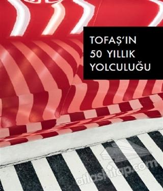 TOFAŞ'IN 50 YILLIK YOLCULUĞU (  )