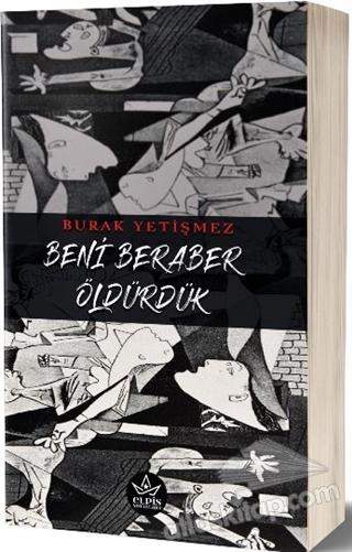 BENİ BERABER ÖLDÜRDÜK (  )