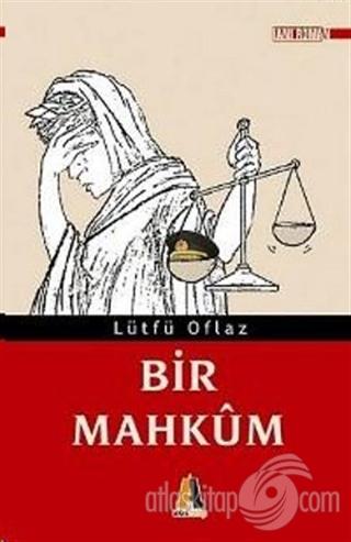 BİR MAHKUM (  )