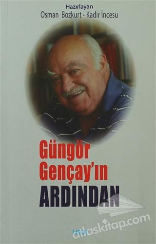 GÜNGÖR GENÇAY'IN ARDINDAN (  )