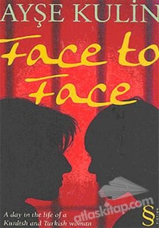 FACE TO FACE (  )