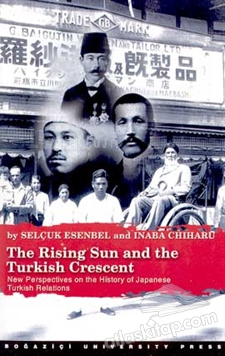 THE RİSİNG SUN AND THE TURKİSH CRESCENT (  )