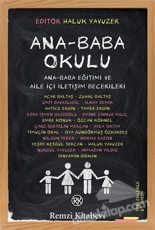 ANA-BABA OKULU ( ANA BABA EĞİTİMİ VE AİLE İÇİ İLETİŞİM BECERİLERİ )