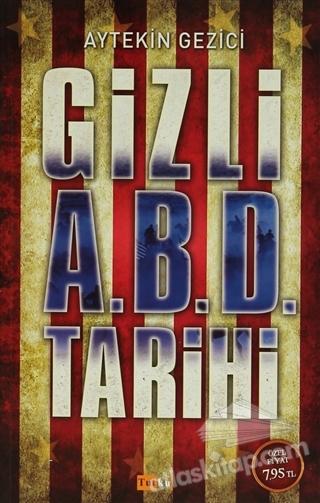 GİZLİ A.B.D TARİHİ (  )
