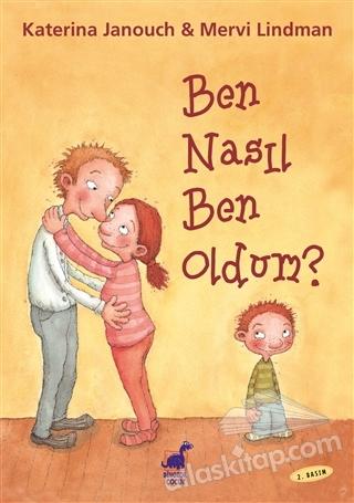 BEN NASIL BEN OLDUM? (  )