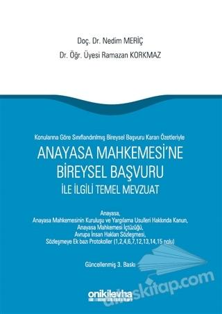 ANAYASA MAHKEMESİ'NE BİREYSEL BAŞVURU İLE İLGİLİ TEMEL MEVZUAT (  )
