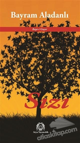 SIZI ( BAYR-İ GÖÇER )