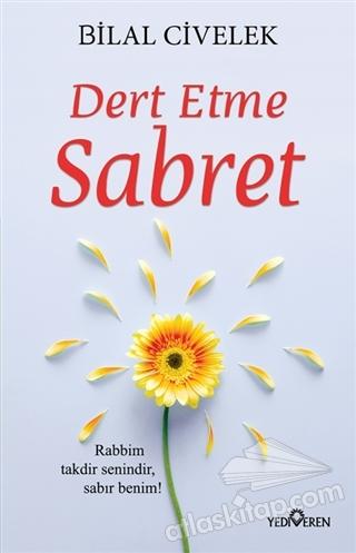 DERT ETME SABRET (  )