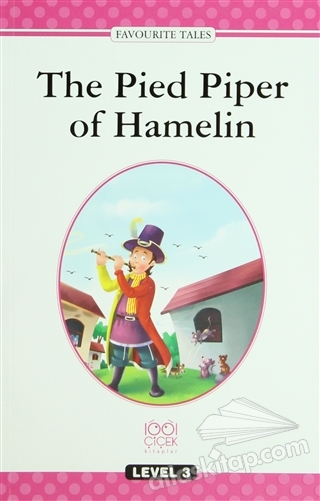 THE PİED PİPER OF HAMELİN (  )