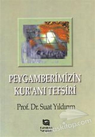 PEYGAMBERİMİZİN KUR'AN'I TEFSİRİ (  )