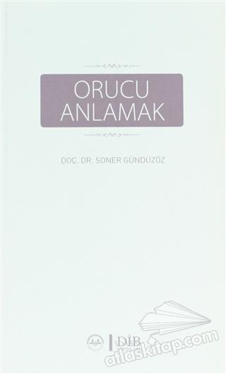 ORUCU ANLAMAK (  )