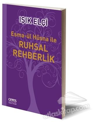 ESMA-ÜL HÜSNA İLE RUHSAL REHBERLİK (  )
