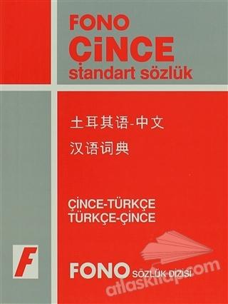 ÇİNCE / TÜRKÇE – TÜRKÇE / ÇİNCE STANDART SÖZLÜK (  )