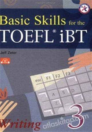 BASİC SKİLLS FOR THE TOEFL İBT WRİTİNG 3 (CD'Lİ) (  )