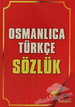OSMANLICA TÜRKÇE SÖZLÜK (  )