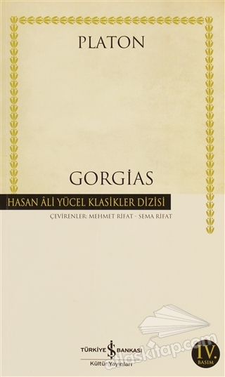 GORGİAS ( YA DA RETORİK ÜSTÜNE )
