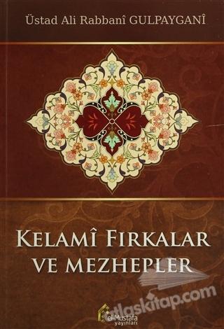 KELAMİ FIKRALAR VE MEZHEPLER (  )