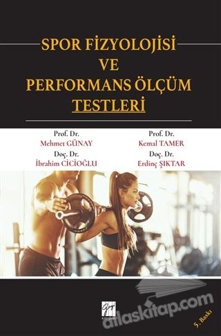 SPOR FİZYOLOJİSİ VE PERFORMANS ÖLÇÜM TESTLERİ (  )