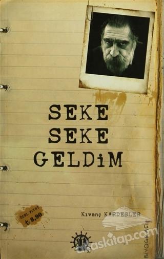 SEKE SEKE GELDİM (  )