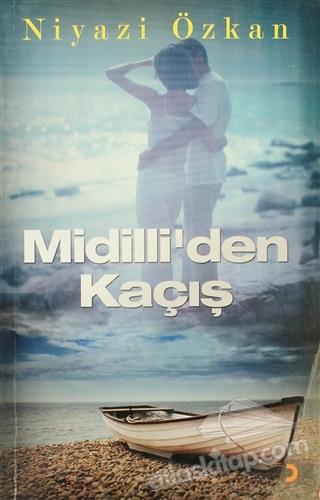 MİDİLLİ'DEN KAÇIŞ (  )