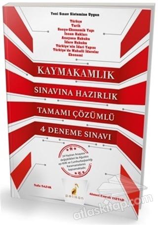 2018 KAYMAKAMLIK SINAVINA HAZIRLIK TAMAMI ÇÖZÜMLÜ 4 DENEME SINAVI (  )